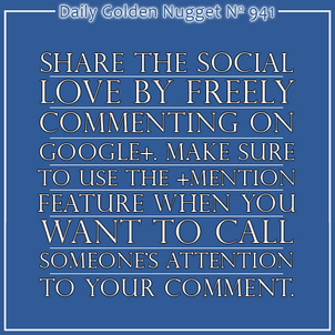 Understanding How To +Mention Someone in a Google+ Comment 1026-daily-golden-nugget-941