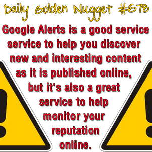 A Refresher on Google Alerts 1621-daily-golden-nugget-678