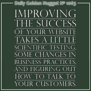 Improve Your Websites Success With These 3 Methods 1664-daily-golden-nugget-1063