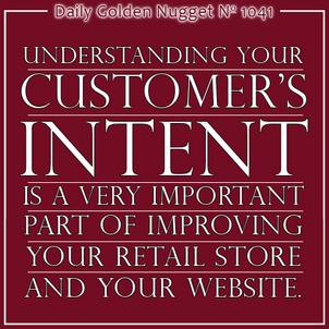 Walk a Mile in Your Customers Shoes to Understand Their Intent 1990-daily-golden-nugget-1041