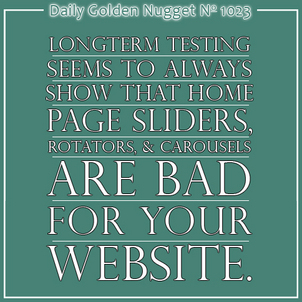 Home Page Sliders and Rotators are Bad 2050-daily-golden-nugget-1023