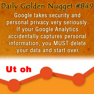 Security Gap That Could Lose You All Your Google Analytics Data 2421-daily-golden-nugget-849