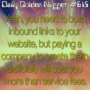 Do Not Pay For Link Building 2762-daily-golden-nugget-615