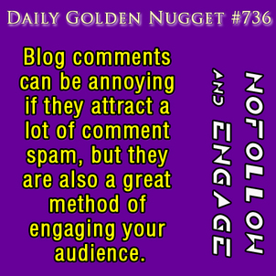 Controlling and Engaging Your Blog Comments 365-daily-golden-nugget-736