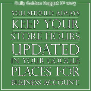 Google Places for Business Store Hours Sometimes Get Stuck 4218-daily-golden-nugget-1005