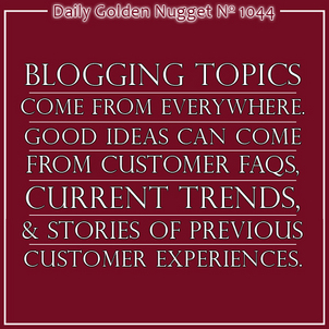 How To Find 4 Years of Sustainable Blogging Topics 4541-daily-golden-nugget-1044
