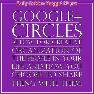 Using Google Plus Circles for Flexible Sharing 5337-daily-golden-nugget-921