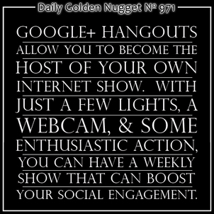 Google+ Hangouts for Jewelers 6422-daily-golden-nugget-971