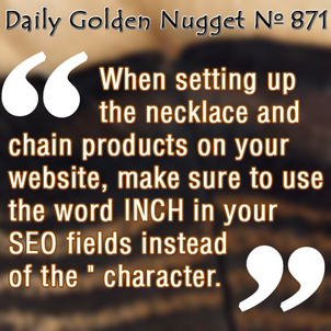 SEO Concerns When Using the Word Inch or the Quote Character 6644-daily-golden-nugget-871