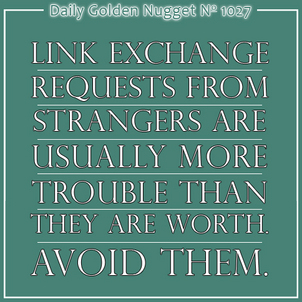 Link Exchanges That Are More Than Meets The Eye 8193-daily-golden-nugget-1027