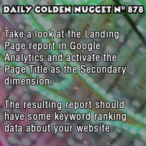 Simple Use of GA Landing Page Report to search for Keyword Ranking Data 8426-daily-golden-nugget-878