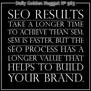 Whats Better? SEO or SEM... 8783-daily-golden-nugget-983