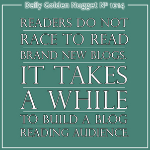 13 Things I Learned About Your Blog Reading Audience 8855-daily-golden-nugget-1014