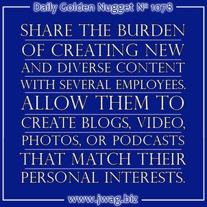 Share the Content Creation Burden and Then Share Socially daily-golden-nugget-1078-56