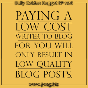 Paying Someone To Blog For You Should Be Expensive daily-golden-nugget-1126-0