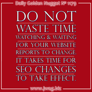 Dont Waste Time Waiting For Your Website Reports to Change daily-golden-nugget-1179-74