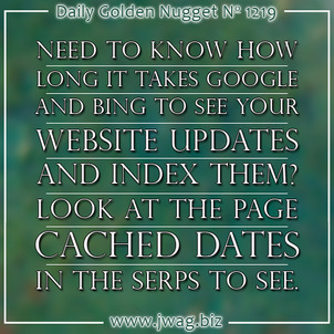 Google and Bing Web Page Cached Dates daily-golden-nugget-1219-38