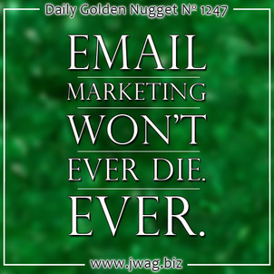 Email Marketing Wont Ever Die daily-golden-nugget-1247-67