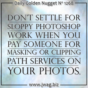 Dont Ruin Your Ads; PhotoShop Disasters are Avoidable daily-golden-nugget-1268-97