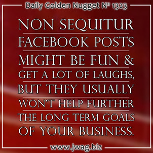 Plan Your Facebook Posts to Help Build Your Business daily-golden-nugget-1323-19
