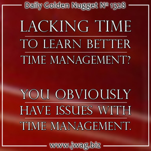 Time Management For The Retail Jeweler: Part 3 daily-golden-nugget-1328-72