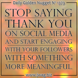 No Thank You - Dont Use Automated Social Media Replies daily-golden-nugget-1373-57