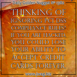 PCI DSS Compliance: Protect Your Merchant Account daily-golden-nugget-1382-87