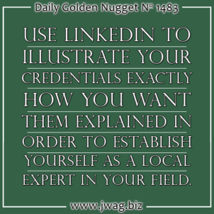 Using LinkedIn to Establish Your Credibility as an Expert daily-golden-nugget-1483-64