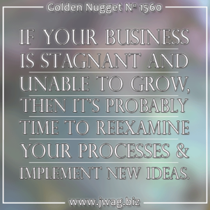Embrace Change to Prevent Business Stagnation daily-golden-nugget-1560-19